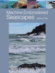 Machine Embroidered Seascapes, Paperback Book