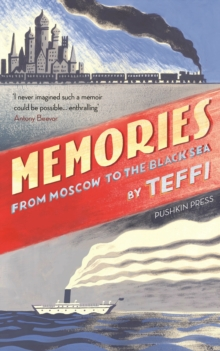 Memories - From Moscow to the Black Sea, Hardback Book