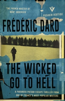 The Wicked Go to Hell, Paperback Book