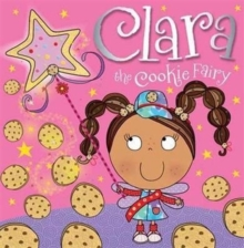 Clara the Cookie Fairy, Paperback Book
