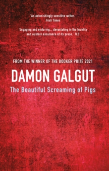 The Beautiful Screaming of Pigs, Paperback Book