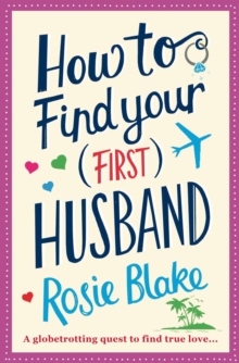 How to Find Your (First) Husband, Paperback Book