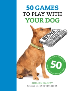 50 Games to Play with Your Dog, Paperback Book