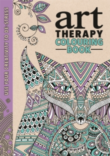 The Art Therapy Colouring Book, Hardback Book