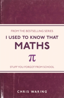 I Used to Know That: Maths, Paperback Book