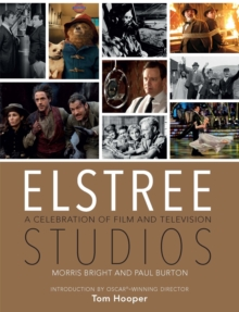 Elstree Studios : A Celebration of Film and Television, Hardback Book