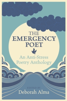 The Emergency Poet, Hardback Book