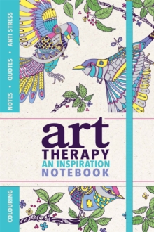 Art Therapy : An Inspiration Notebook, Paperback Book