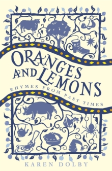 Oranges and Lemons :  Rhymes from Past Times, Paperback Book