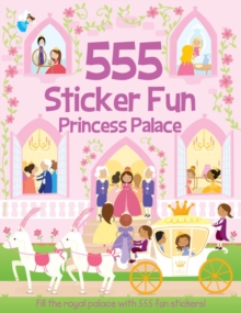 555 Sticker Fun Princess Palace, Paperback Book