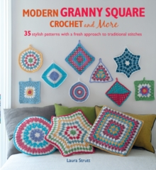 Modern Granny Square Crochet and More, Paperback Book