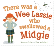 There Was a Wee Lassie Who Swallowed a Midgie, Paperback Book