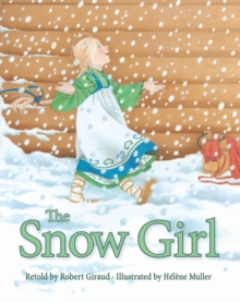 The Snow Girl, Hardback Book