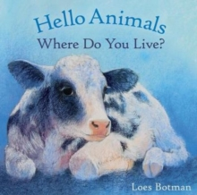 Hello Animals, Where Do You Live?, Board book Book