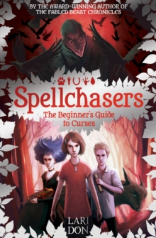 The Beginner's Guide to Curses : Spellchasers  1, Paperback Book