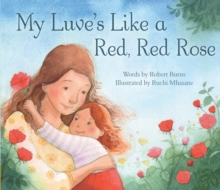 My Luve's Like a Red, Red Rose, Paperback Book