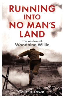 Running into No Man's Land - The Wisdom of Woodbine Willie, Paperback Book