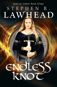 The Endless Knot : Song of Albion - Book 3, Paperback Book