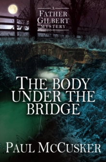 The Body Under the Bridge, Paperback Book