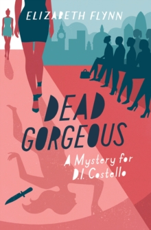 Dead Gorgeous : A Mystery for D.I. Costello, Paperback Book