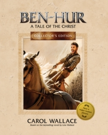 Ben-Hur Collector's Edition : A Tale of the Christ, Hardback Book