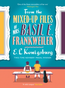 From the Mixed-Up Files of Mrs. Basil E. Frankweiler, Paperback Book