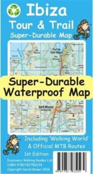 Ibiza Tour & Trail Super-Durable Map, Sheet map, folded Book