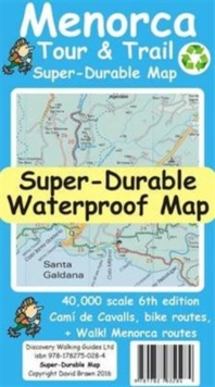 Menorca Tour & Trail Super-Durable Map, Sheet map, folded Book