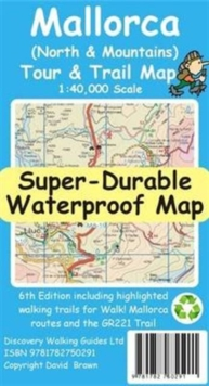 Mallorca North & Mountains Tour & Trail Super-Durable Map, Sheet map, folded Book