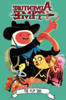 Adventure Time : Flip Side, Paperback Book