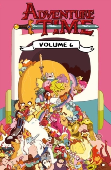 Adventure Time : Volume 6, Paperback Book