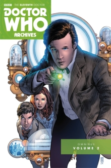 Doctor Who : The Eleventh Doctor Archives Omnibus Volume 2, Paperback Book