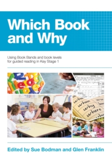 Which Book and Why : Using Book Bands and book levels for guided reading in Key Stage 1, Mixed media product Book
