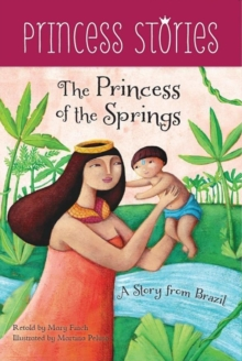 The Princess of the Springs, Paperback Book