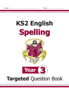 KS2 English Targeted Question Book: Spelling - Year 3, Paperback Book