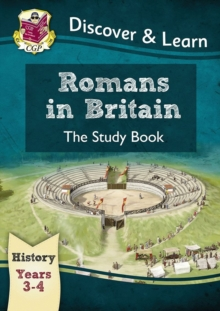 KS2 Discover & Learn: History - Romans in Britain Study Book, Year 3 & 4, Paperback Book