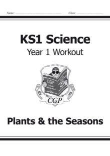 KS1 Science Year One Workout: Plants & the Seasons, Paperback Book