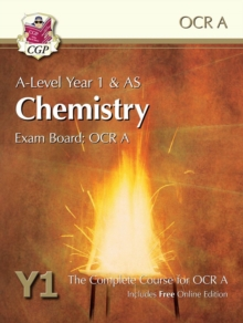 New A-Level Chemistry for OCR A: Year 1 & AS Student Book with Online Edition : Exam Board: OCR A : The Complete Course for OCR A, Paperback Book