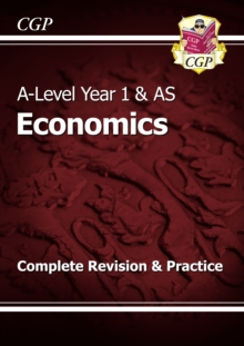 New A-Level Economics: Year 1 & AS Complete Revision & Practice, Paperback Book