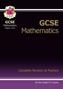 New GCSE Maths Complete Revision & Practice: Higher - Grade 9-1 Course (with Online Edition), Paperback Book