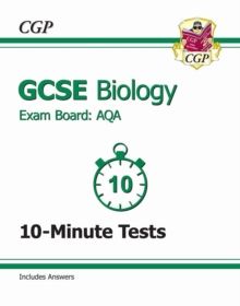 GCSE Biology AQA 10-Minute Tests (Including Answers) (A*-G Course), Paperback Book