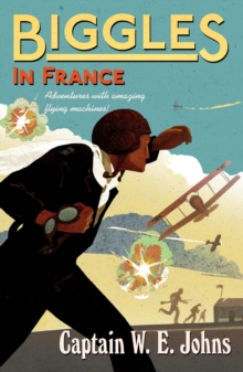Biggles in France, Paperback Book