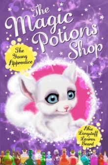 Magic Potions Shop : The Young Apprentice, The, Paperback Book