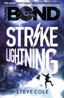 Young Bond: Strike Lightning, Paperback Book