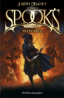 The Spook's Stories : Witches, Paperback Book