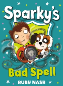 Sparkys Bad Spell, Paperback Book