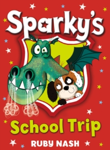 Sparky's School Trip, Paperback Book