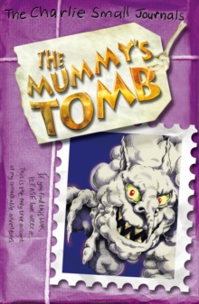 Charlie Small : The Mummy's Tomb, Paperback Book