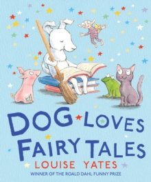 Dog Loves Fairy Tales, Paperback Book