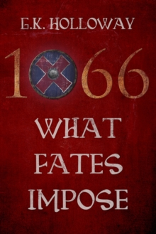 1066 : What Fates Impose, Paperback Book